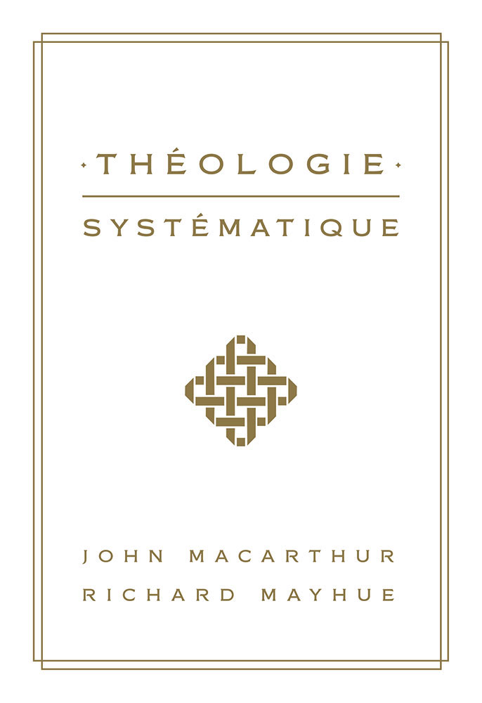 theologie-systematique-macarthur